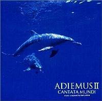 アディエマスII-蒼い地球の歌声