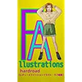 Fallustrations: hardroadレディースファッションイラスト・ラフ画集 (Taliesyn label)
