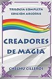 CREADORES DE MAGIA: Edición arcoíris...