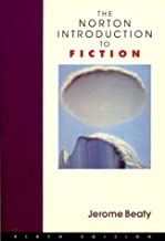 The Norton Introduction to Fiction (Sixth Edition)