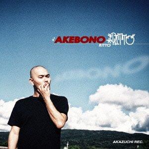 AKEBONO - RITTO