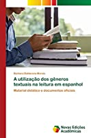 A utilização dos gêneros textuais na leitura em espanhol