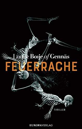 Buchseite und Rezensionen zu 'Feuerrache: Thriller (Widerstandstrilogie, Band 3)' von Louise Boije af Gennäs