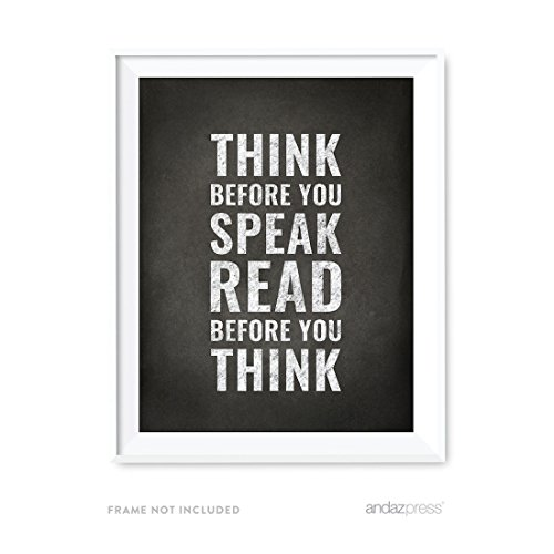 Andaz Press Library Wall Art, Think Before You Speak. Read Before You Think, 8.5x11-inch Books, Reading Quotes Office Home, Classroom Gift Print, 1-Pack, UNFRAMED