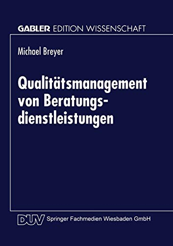 Qualitätsmanagement von Beratungsdienstleistungen