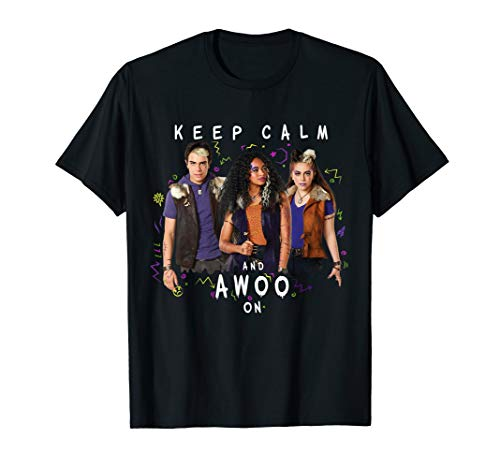 Disney Channel Zombies 2 Keep Calm and Awoo On T-Shirt