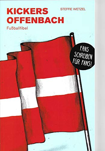 Kickers Offenbach: Fußballfibel