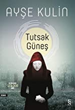 Tutsak G�nes (Turkish Edition)