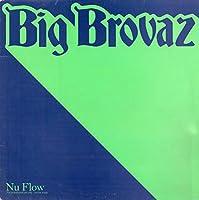 """Nu Flow - Big Brovaz 12"""""""