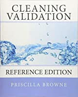 Cleaning Validation: Reference Edition