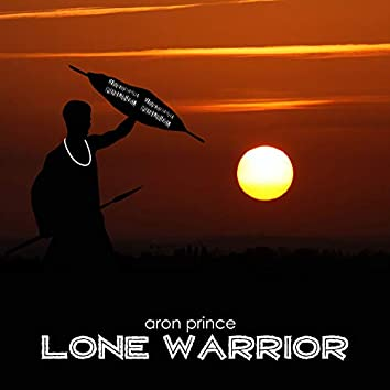 Lone Warrior (South African Mix)