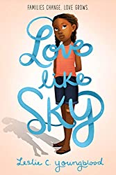 love like sky - black middle grade books by black authors about black kids