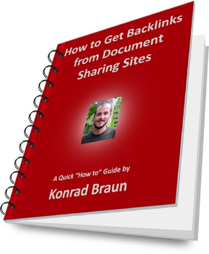 How to Get Backlinks from Document Sharing Sites (The SEO Conspiracy Book 2) (English...