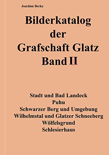 Bilderkatalog der Grafschaft Glatz Band II