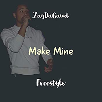 Make Mine Freestyle