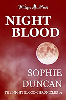 Night Blood (The Night Blood Chronicles Book 1) by [Sophie Duncan]