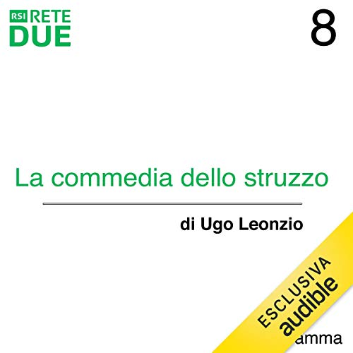 La commedia dello struzzo 8 audiobook cover art