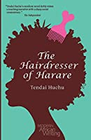 The Hairdresser of Harare (Modern African Writing)