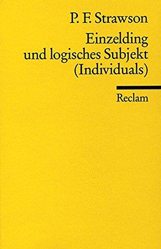 Einzelding und logisches Subjekt.