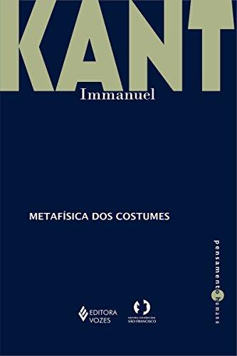 Metafísica dos costumes - Parte I e II (Pensamento humano)