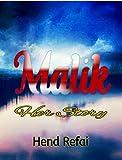 Malik: Her Story