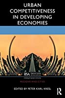 Urban Competitiveness in Developing Economies
