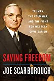 Image of Saving Freedom: Truman, the Cold War, and the Fight for Western Civilization