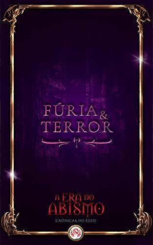 Fúria e Terror: Conto de Era do Abismo