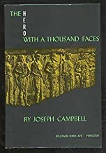 The Hero With a Thousand Faces (Bollingen Series, No. 17) (v. 6) by Joseph Campbell (1968-09-21)