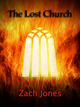 The Lost Church by [Zach Jones]