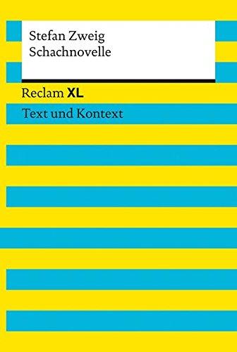 Schachnovelle. Textausgabe mit Kommentar und Materialien: Reclam XL – Text und Kontext