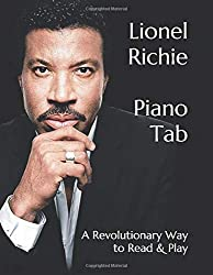 Lionel Richie Piano Tab: A Revolutionary Way to Read & Play