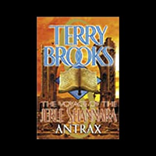 Antrax: The Voyage of the Jerle Shannara, Book 2                   By:                                                                                                                                 Terry Brooks                               Narrated by:                                                                                                                                 Charles Keating                      Length: 6 hrs and 9 mins     40 ratings     Overall 4.6