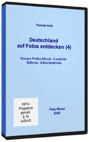 Deutschland auf Fotos entdecken (4): Dresden Weißer Hirsch – Loschwitz – Hellerau – Kötzschenbroda