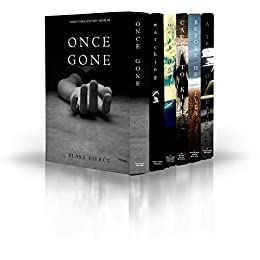Blake Pierce: Mystery Bundle (Before He Kills, Cause to Kill, Once Gone, A Trace of Death, Watching and Next Door) by [Blake Pierce]