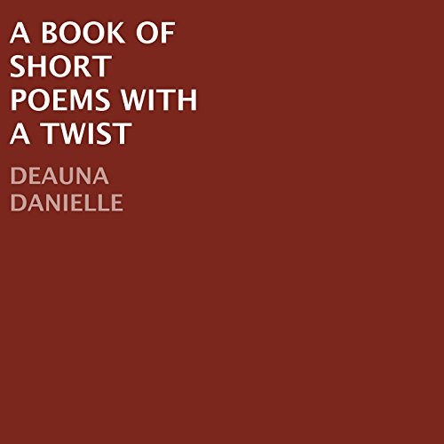 A Book of Short Poems with a Twist audiobook cover art