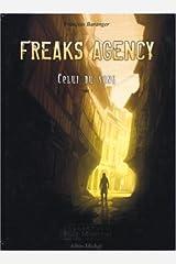 Freaks Agency : Celui du sang Broché
