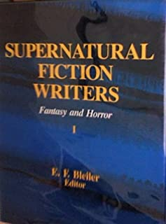 Supernatural Fiction Writers Fantasy and Horror