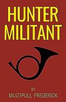 Hunter Militant