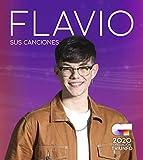 Operación Triunfo 2020: Flavio. Sus Canciones