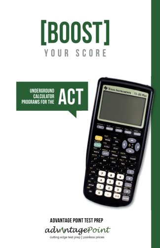 Boost Your Score Underground Calculator Programs For The Act Test