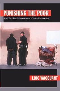 Bestrafen der Armen: Zur neoliberalen Regierung der sozialen Unsicherheit (German Edition)