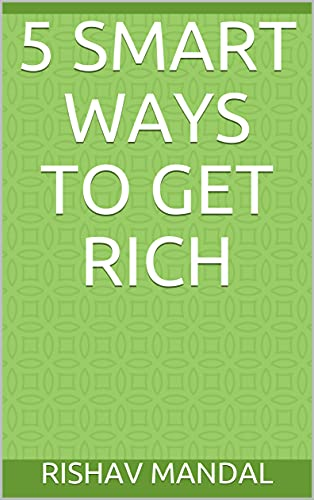 5 Smart Ways to Get Rich (English Edition)