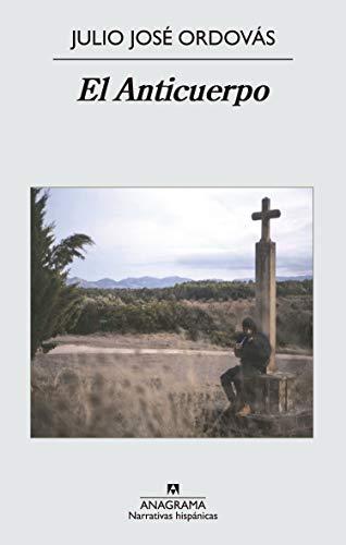 El Anticuerpo (Narrativas hispánicas)