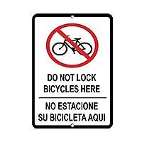 185グレートティンサインはここで自転車をロックしないでくださいEstacioneSu BiciletaAquiアルミニウムメタルサイン壁の装飾12x8インチ