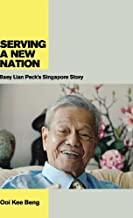 Serving a New Nation: Baey Lian Peck's Singapore Story