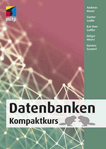 Datenbanken: Kompaktkurs