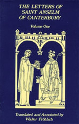 The Letters Of Saint Anselm Of Canterbury: Volume 2 Letters 148-309, as Archbishop of Canterbury (Cistercian Studies)