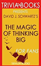 Trivia: The Magic of Thinking Big by David J. Schwartz