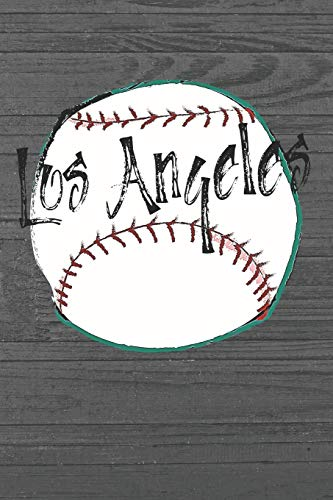 Los Angeles: Los Angeles Baseball Gifts for Men (6x9 Blank Lined Baseball Journal)